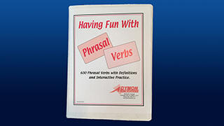 Having Fun with Phrasal Verbs