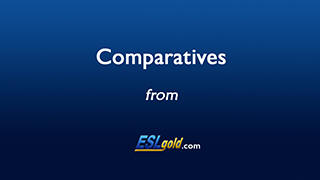 Comparatives Video