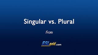 ESLgold.com Singular vs. Plural Video