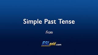 ESLgold.com Simple Past Tense video