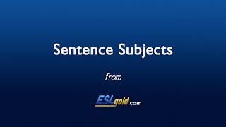 ESLgold.com Sentence Subjects video