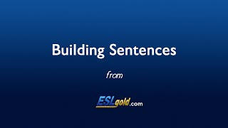 ESLgold.com Building Sentences video