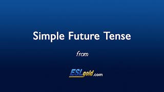 ESLgold.com Simple Future Tense video