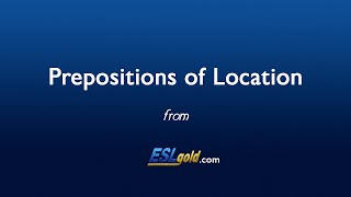 ESLgold.com Prepositions of Location video